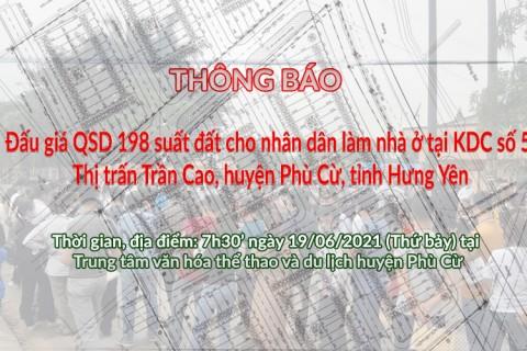 Đấu giá QSD 198 suất đất ngày 19/06/2021 tại TT Trần Cao, Phù Cừ, tỉnh Hưng Yên