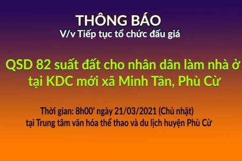 Tiếp tục tổ chức đấu giá QSD đất ngày 21-03-2021 xã Minh Tân