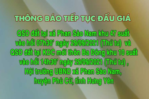 Thông báo tiếp tục tổ chức khu 10 và 47 suất đất tại xã Phan Sào Nam, huyện Phù Cừ, tỉnh Hưng Yên