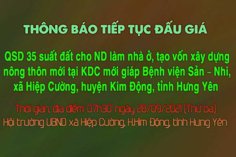 Thông báo tiếp tục tổ chức 35 suất đất tại xã Hiệp Cường, huyện Kim Động, tỉnh Hưng Yên