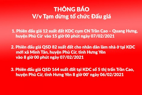Thông báo Tạm dừng tổ chức 03 phiên đấu giá tại huyện Phù Cừ