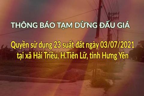 Tạm dừng đấu giá QSD 23 suất đất tại xã Hải  Triều, H.Tiên Lữ, tỉnh Hưng Yên