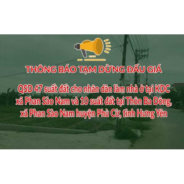 Thông báo Tạm dừng tổ chức 02 phiên đấu giá tại xã Phan Sào Nam huyện Phù Cừ