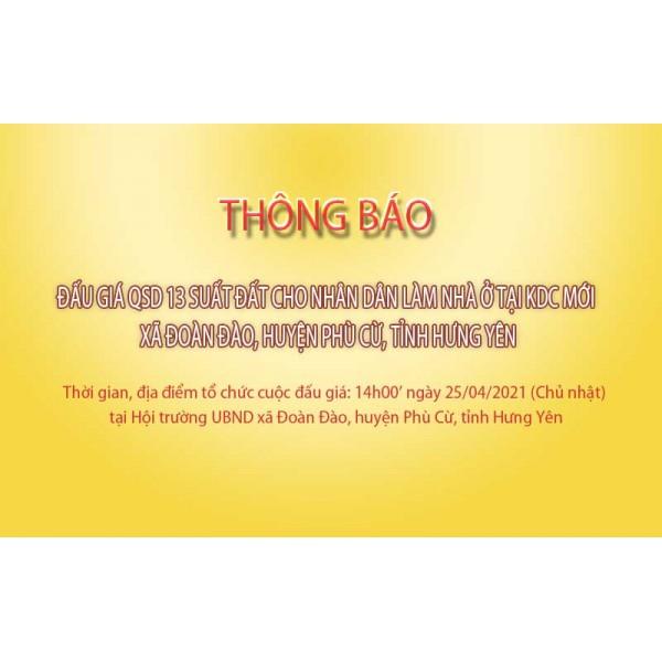 Thông báo Đấu giá tài sản ngày 25 tháng 04 năm 2021 tại xã Đoàn Đào