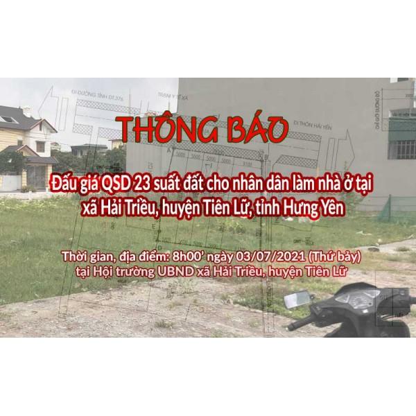 Đấu giá QSD 23 suất đất ngày 03/07/2021 tại xã Hải  Triều, H.Tiên Lữ, tỉnh Hưng Yên