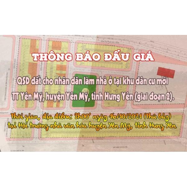Đấu giá QSD 26 suất đất ngày 16/10/2021 tại TT Yên Mỹ, H.Yên Mỹ, tỉnh Hưng Yên