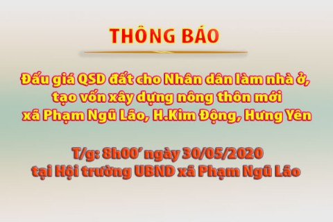 Thông báo Đấu giá tài sản ngày 30.05.2020 xã Phạm Ngũ Lão - Kim Động