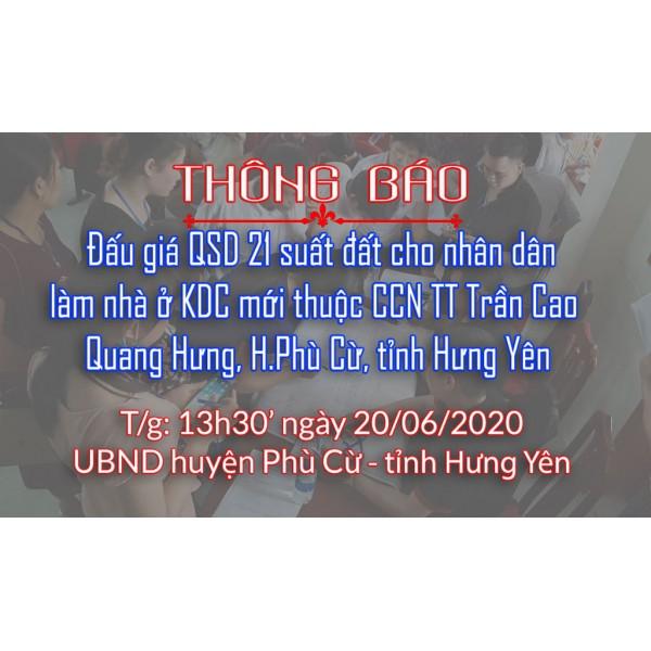 Thông báo Đấu giá tài sản ngày 20 tháng 06 năm 2020 - Trần Cao - Quang Hưng (đợt 4)
