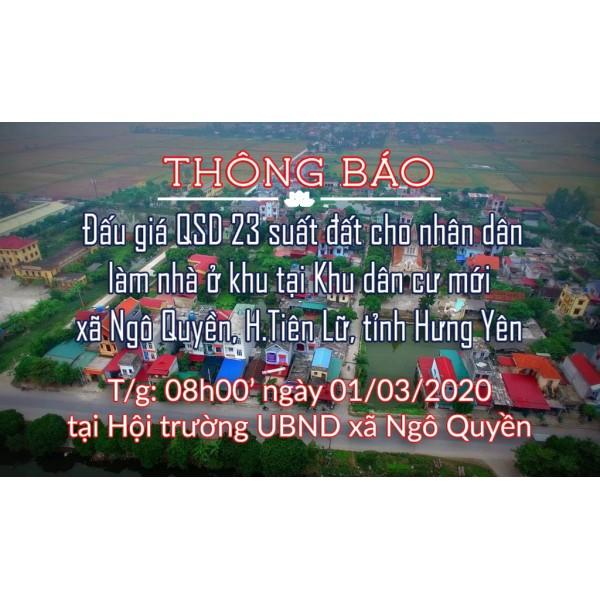 Thông báo bán Đấu giá quyền sử dụng 23 suất đất  cho nhân dân làm nhà ở tại khu dân cư mới xã Ngô Quyền, Tiên Lữ, tỉnh Hưng Yên
