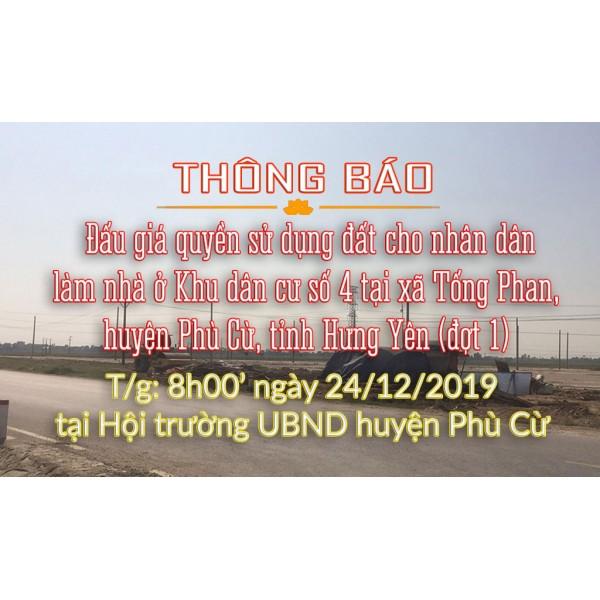 Đấu giá quyền sử dụng đất cho nhân dân làm nhà ở Khu dân cư số 4 tại xã Tống Phan, huyện Phù Cừ, tỉnh Hưng Yên (đợt 1)