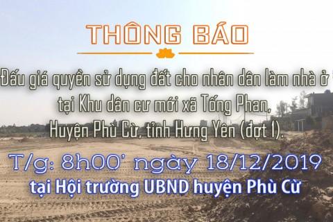 Thông báo Đấu giá tài sản ngày 18 tháng 12 năm 2019 xã Tống Phan huyện Phù Cừ