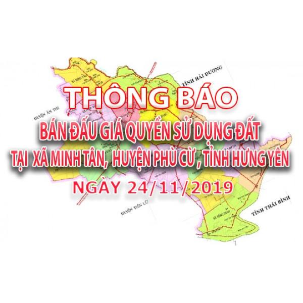 Thông báo Đấu giá tài sản sáng ngày 24 tháng 11 năm 2019 tại Minh Tân