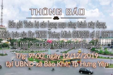 Thông báo Đấu giá tài sản thi hành án ngày 12.12.2019 -tại UBND xã Bảo Khê