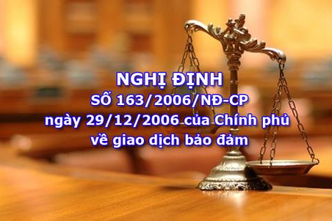 Nghị định số 163.2006.NĐ-CP và nghị định 11/2012/NĐ-CP về giao dịch bảo đảm