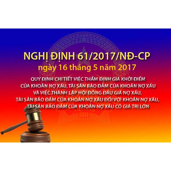 Nghị định 61/2017/NĐ-CP quy định khoản 4 Điều 65 Luật đấu giá tài sản