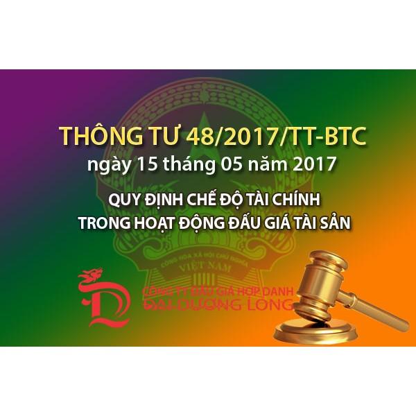 Thông tư số 48/2017/TT-BTC Quy định chế độ tài chính trong hoạt động đấu giá